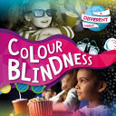 Colour Blindness (A Different World)