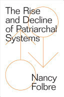 Rise and Decline of Patriarchal Systems