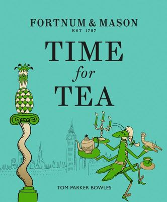 Fortnum and Mason: Time for Tea