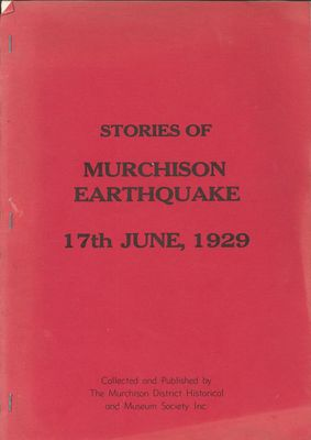 Stories of Murchison Earthquake