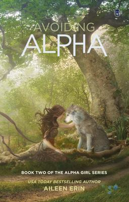 Avoiding Alpha (Alpha Girls #2)