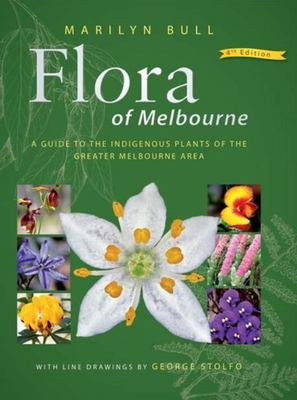 Flora of Melbourne: 4th Edition