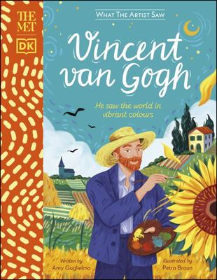 The Met Vincent Van Gogh - He Saw the World in Vibrant Colors