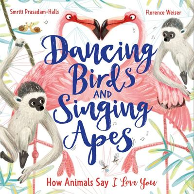 Dancing Birds and Singing Apes - How Animals Say I Love You