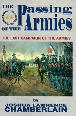 The Passing of the Armies - The Last Campaign of the Armies