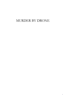 Murder by Drone - Biddy and Justin Series Novella-Fifth in Series