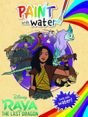 Raya and the Last Dragon: Paint with Water (Disney)