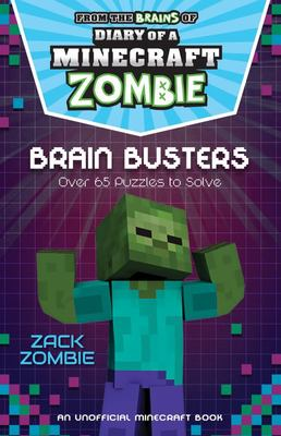Diary of a Minecraft Zombie Puzzle Book: Brain Busters
