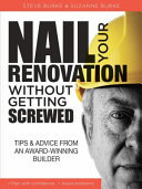 Nail Your Renovation Without Getting Screwed - Secrets of a Builder