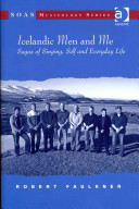 Icelandic Men and Me - Sagas of Singing, Self and Everyday Life