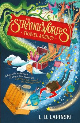 Strangeworlds Travel Agency (#1 The Strangeworlds Travel Agency)