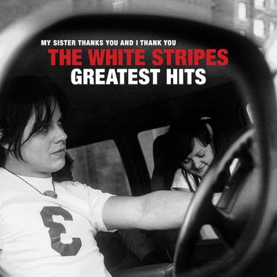 The White Stripes - Greatest Hits CD