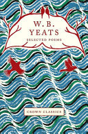 W B Yeats Selected Poems - Crane Classics