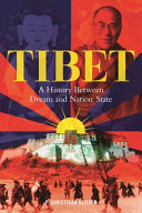 Tibet: A History Between Dream and Nation-state