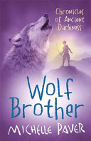 Wolf Brother (Chronicles of Ancient Darkness #1)