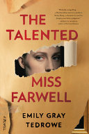 The Talented Miss Farwell - A Novel