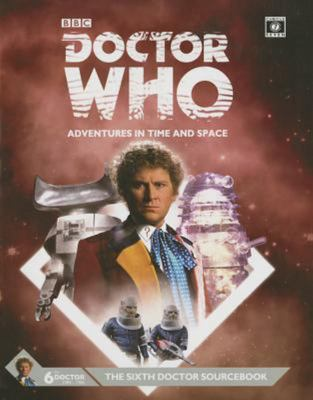 Dr Who 6th Doctor Sourcebook