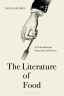 The Literature of Food - An Introduction from 1830 to Present