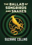 The Ballad of Songbirds and Snakes (The Hunger Games - Prelude)