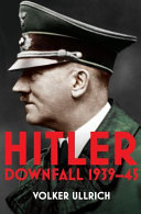 Hitler: Downfall 1939-45 (Volume II)
