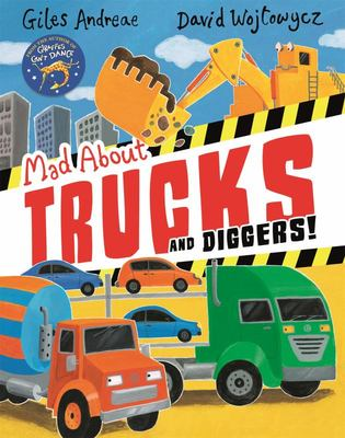 Mad about Trucks and Diggers! (PB)