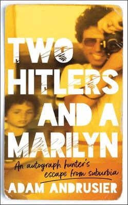 Two Hitlers and a Marilyn
