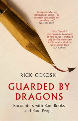Guarded by Dragons - In Search of Literary Treasure