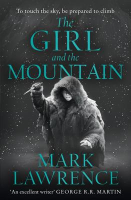 The Girl and the Mountain (#2 Book of the Ice)