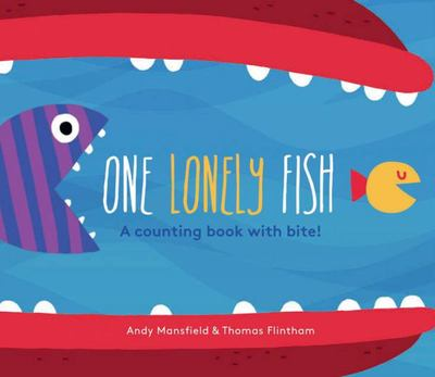 One Lonely Fish - A Counting Book with Bite! (Board)