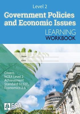 LWB GOVERNMENT POLICIES AND ECONOMIC ISSUES LEARNING WORKBOOK LEVEL 2