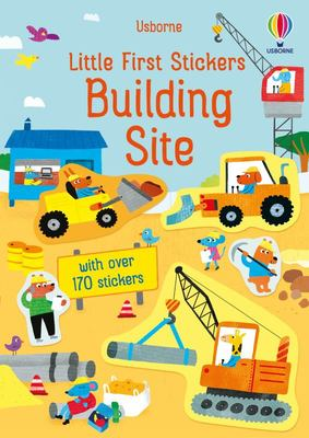 Little First Stickers: Building Site