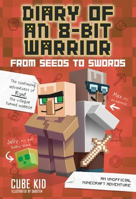 From Seeds to Swords (#2 Diary of an 8 Bit Warrior)