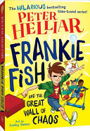 Frankie Fish and the Great Wall of Chaos (#2)