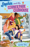 Sophia And The Corner Park Clubhouse (#1)