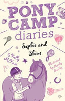 Sophie and Shine (Pony Camp Diaries #3)
