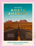 Travel North America - (and Avoid Being a Tourist)