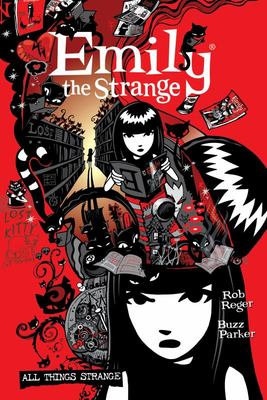 The Complete Emily the Strange All Things Strange (Second Edition)