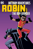 Batman Adventures: Robin, the Boy Wonder