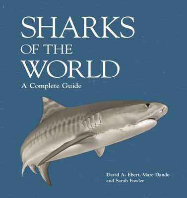 Sharks of the World: A Complete Guide