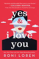 Yes and I Love You