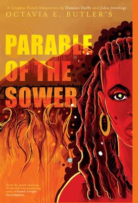 Parable of the Sower - A Graphic Novel Adaptation
