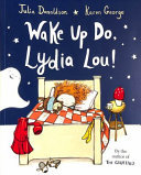 Wake up Do, Lydia Lou! (PB)
