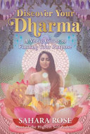 Discover Your Dharma - A Vedic Guide to Living Your Best Life