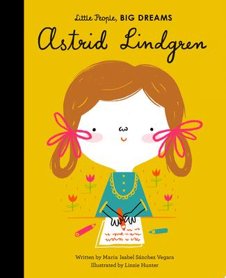 Astrid Lindgren (Little People Big Dreams)