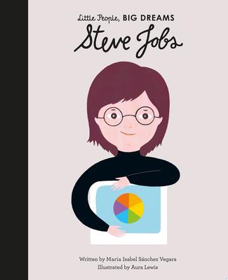 Steve Jobs (Little People, Big Dreams)