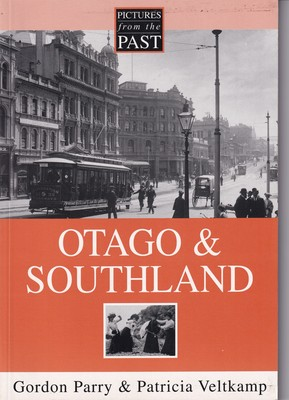 Pictures for the Past: Otago & Southland