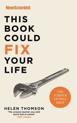 This Book Could Fix Your Life - The Science of Self Help