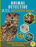 Animal Detective (Bear Grylls Activity)