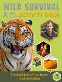 Wild Survival (Bear Grylls Activity)