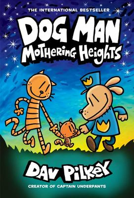 Mothering Heights (#10 Dog Man)